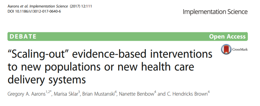 """Scaling-out"" evidence-based interventions to new populations or new health care delivery systems"