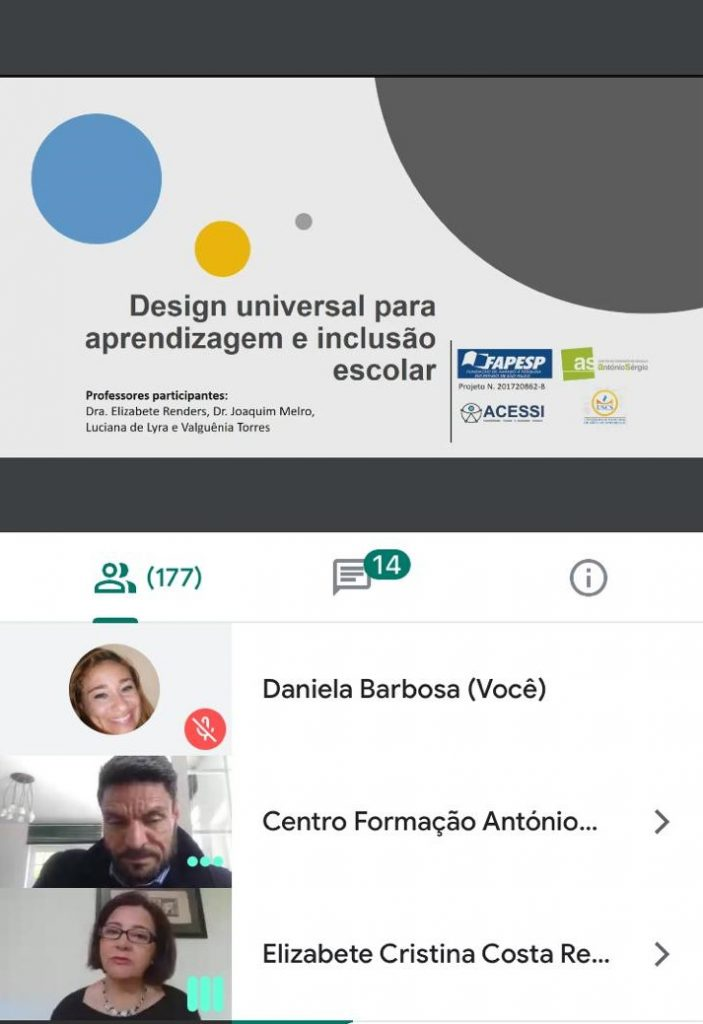 There are two virtual online slides, the first had the name in Portuguese for Universal Design. The second slide has images of three people in an online conversation.